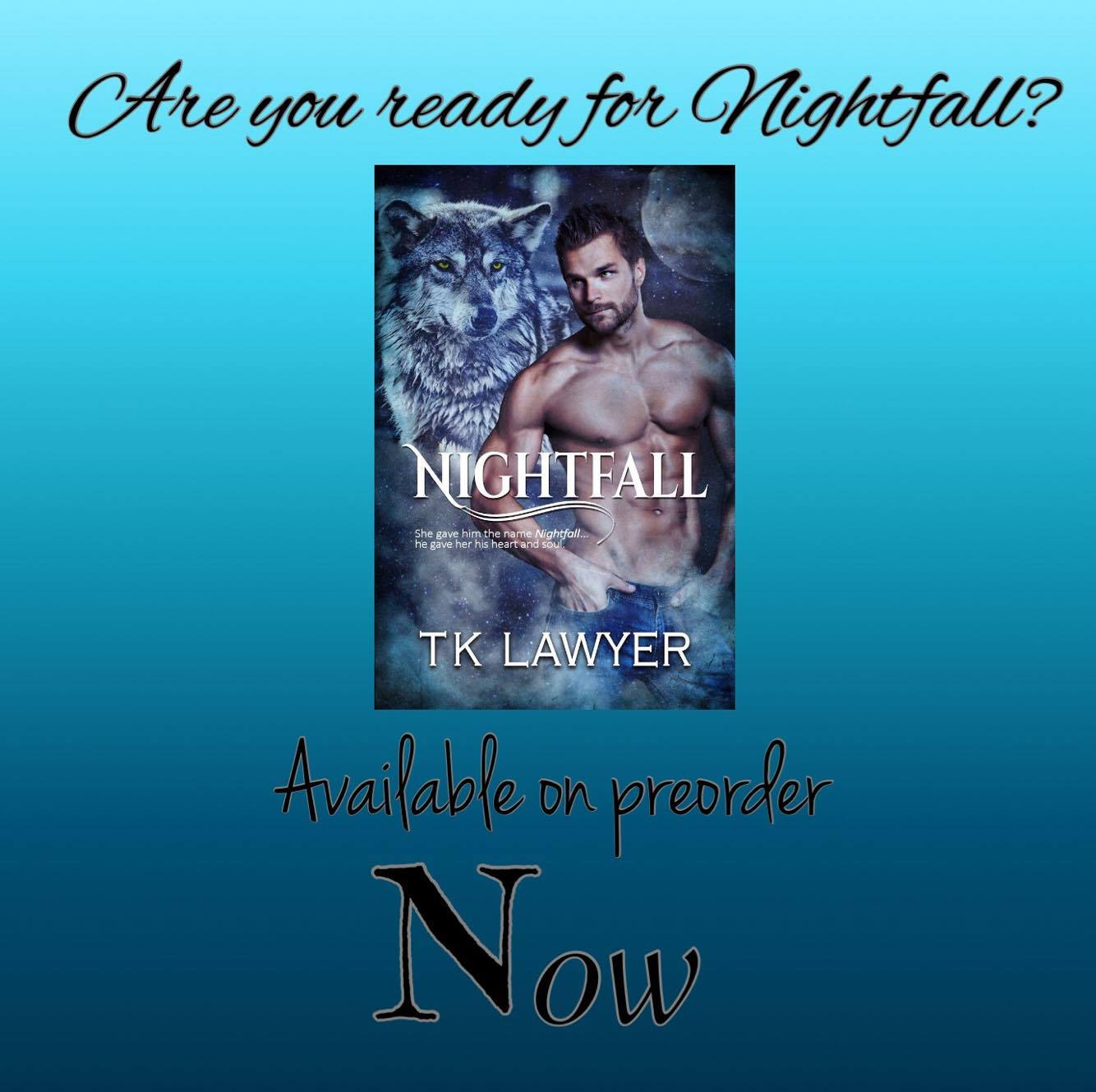 Nightfall- Pre-order available